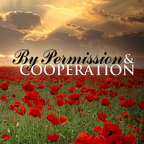 By Permission & Cooperation