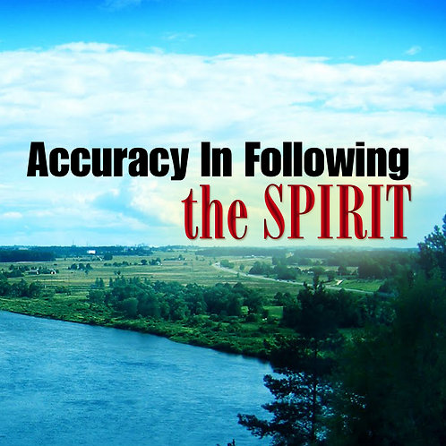 Accuracy In Following the Spirit