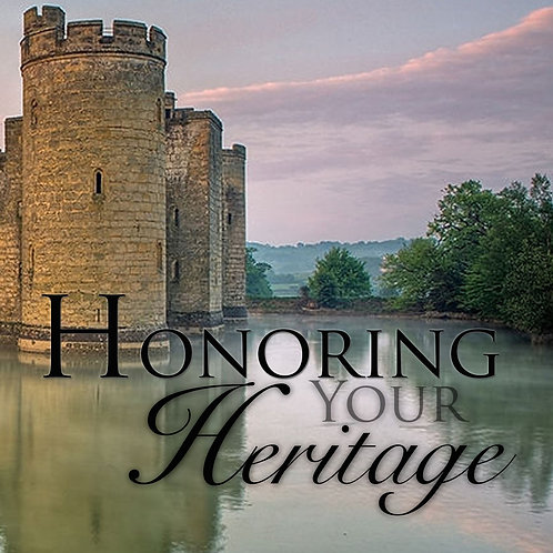 Honoring Your Heritage