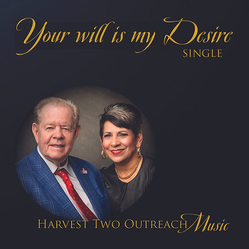 Your Will Is My Desire - Single
