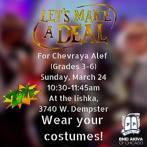 For Chevraya Alef (Grades 3-6) Sunday, M