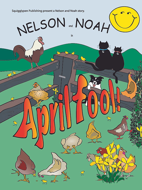 Nelson and Noah - April Fool !