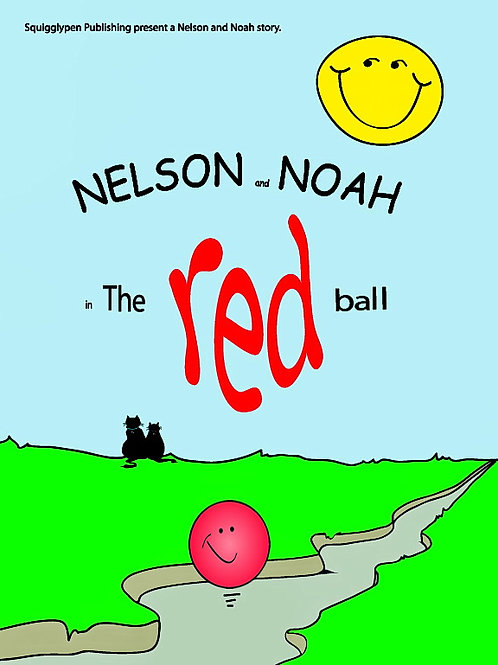 Nelson and Noah - The Red Ball.