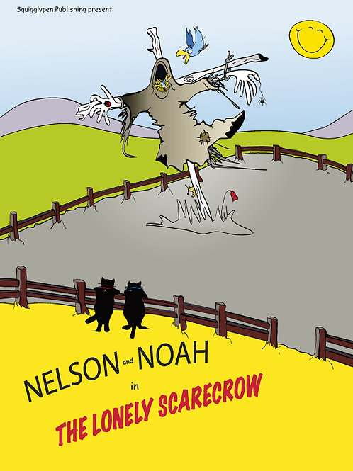 Nelson & Noah - The Lonely Scarecrow