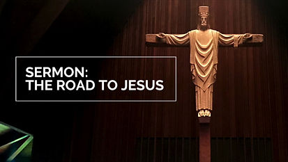Easter 3 Sermon: The Road to Jesus