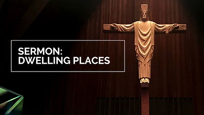 Easter 5: Dwelling Places