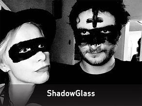 ShadowGlass.jpg