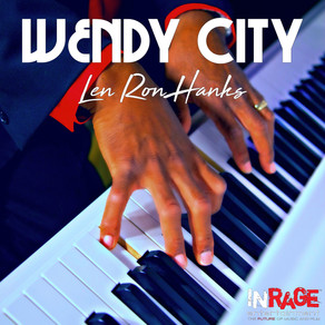 Len Ron Hank's Debut Single - 'WENDY CITY' Available