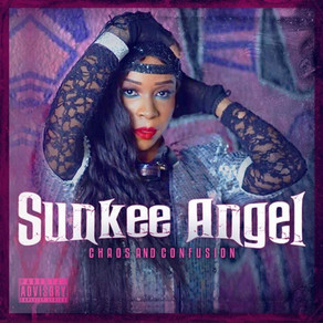 SUNKEE ANGEL IS BRINGING 'CHAOS AND CONFUSION'