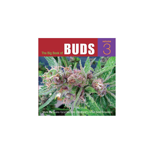 The Big Book Of Buds Vol. 3 by Ed Rosenthal