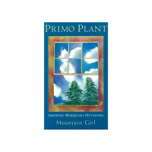 Primo Plant by Mountain Girl