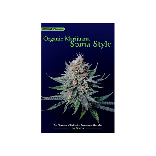 Organic Marijuana Soma Style by Soma