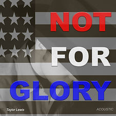 Taylor Lewis Not For Glory Acoustic Sing