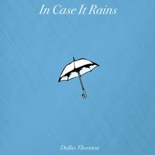 In Case It Rains