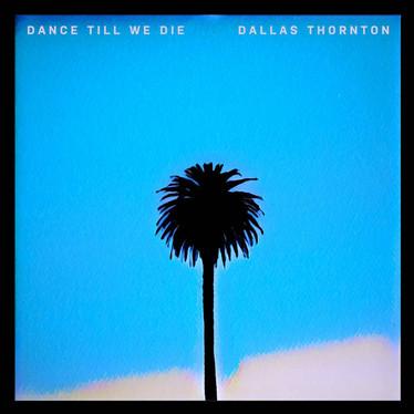 Dance Till We Die