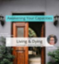Awakening Living and Dying Square  .jpg