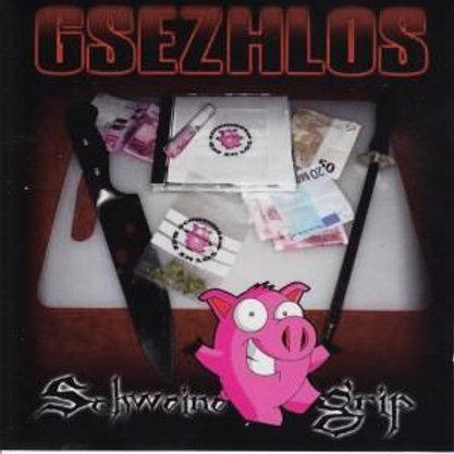 "Gsezhlos Classics ""SCHWEINEGRIP"" 2011 - CD"