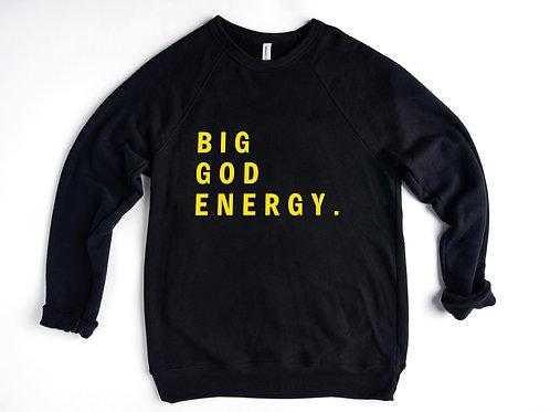 BIG GOD ENERGY Sweatshirt