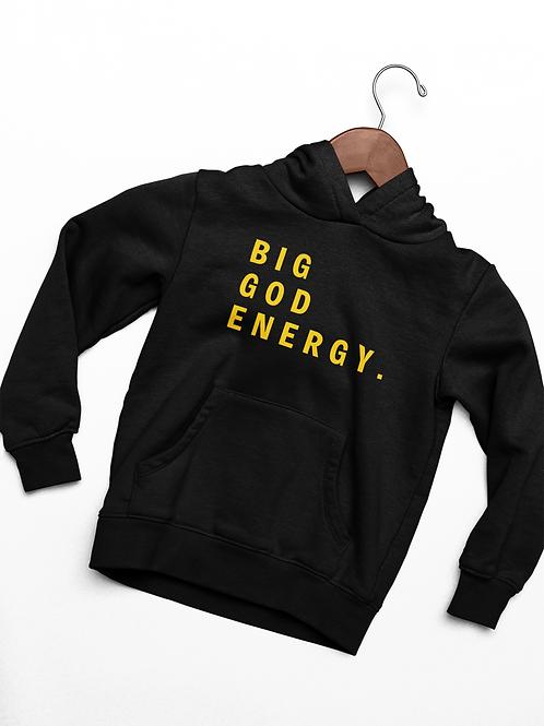 BIG GOD ENERGY Hoodie