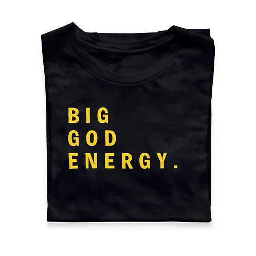 Big God Energy T-Shirt