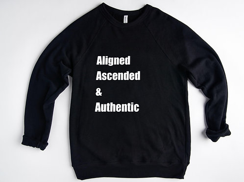 Aligned Ascended & Authentic Sweatshirt