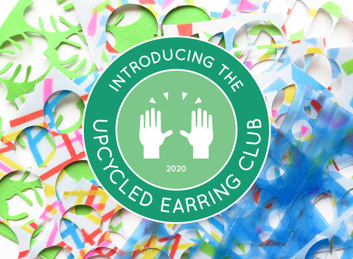 INTRODUCING... THE UPCYCLED EARRING CLUB