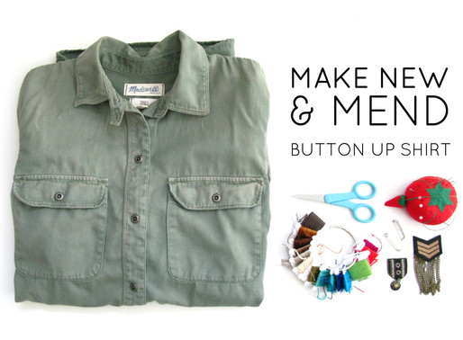 Make NEW & Mend: Button Up Edition