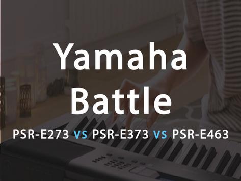 Compare: The Yamaha Battle - PSR-E373 VS PSR-E463 VS PSR-E273