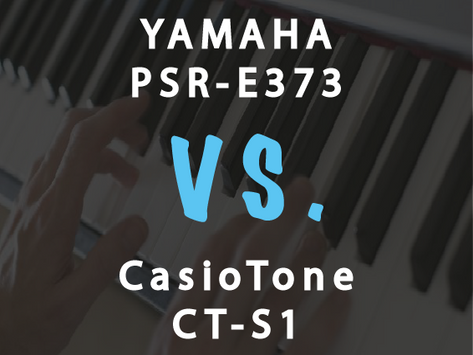Compare: Casio CT-S1 vs Yamaha PSR-E373 - Which to Buy