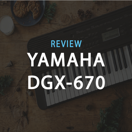 Review: 4 Features on the Yamaha DGX-670 which shines above all other Piano Keyboards.