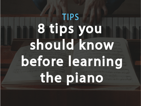 Tips: 8 things to know before learning the piano.