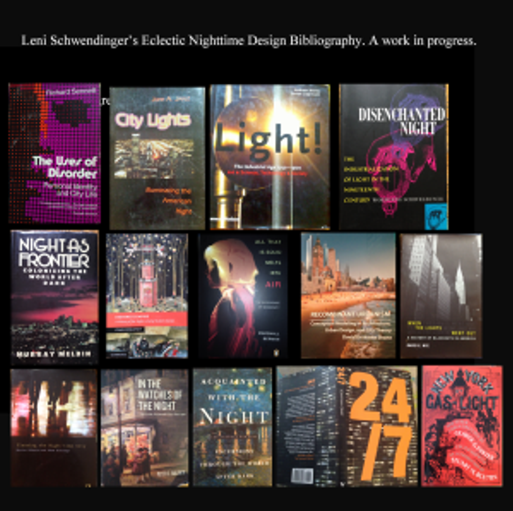 Leni Schwendinger's Eclectic Bibliography: Nighttime Design