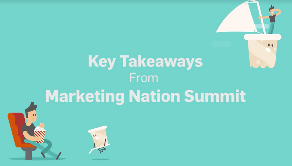 Key takeaways from the Marketing Nation Summit
