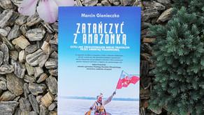 Zatańczyć z Amazonką, Marcin Gienieczko