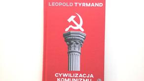 Cywilizacja komunizmu, Leopold Tyrmand