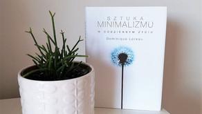 Sztuka minimalizmu w życiu codziennym, Dominique Loreau