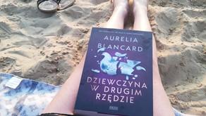 Dziewczyna w drugim rzędzie, Aurelia Blancard