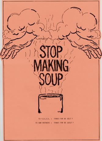 Stop Making Soup 1986