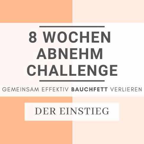 8 Wochen Abnehm Challenge: Lite Version Woche 1 und 2