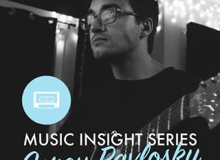 Music Insight Series // Corey Pavlosky