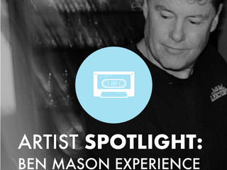 Artist Spotlight // Ben Mason Experience