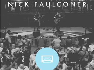 Artist Exclusive // Nick Faulconer