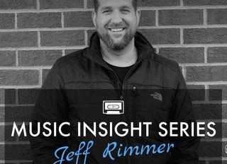 Music Insight Series // Jeff Rimmer