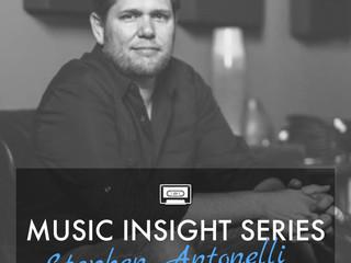 Music Insight Series // Stephen Antonelli