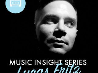 Music Insight Series // Lucas Fritz
