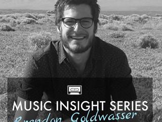 Music Insight Series // Brendon Goldwasser