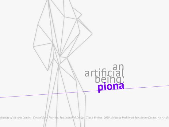 An Artificial Being: Piona