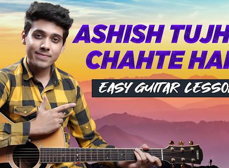 Aashish Tujhse Chahte Hai - HINDI Worship Song Guitar Chords & Strumming Pattern   Yeshu Ke Geet