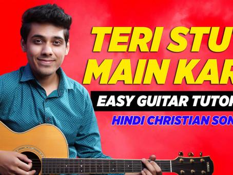 Teri Stuti Main Karu - Joseph Raj Allam   Easy Guitar Chord Chart   Hindi Christian Song YeshuKeGeet