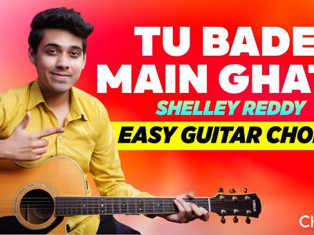 Tu Bade, Main Ghatu- Shelley Reddy   Easy Guitar Chords and Strumming Pattern   Yeshu Ke Geet